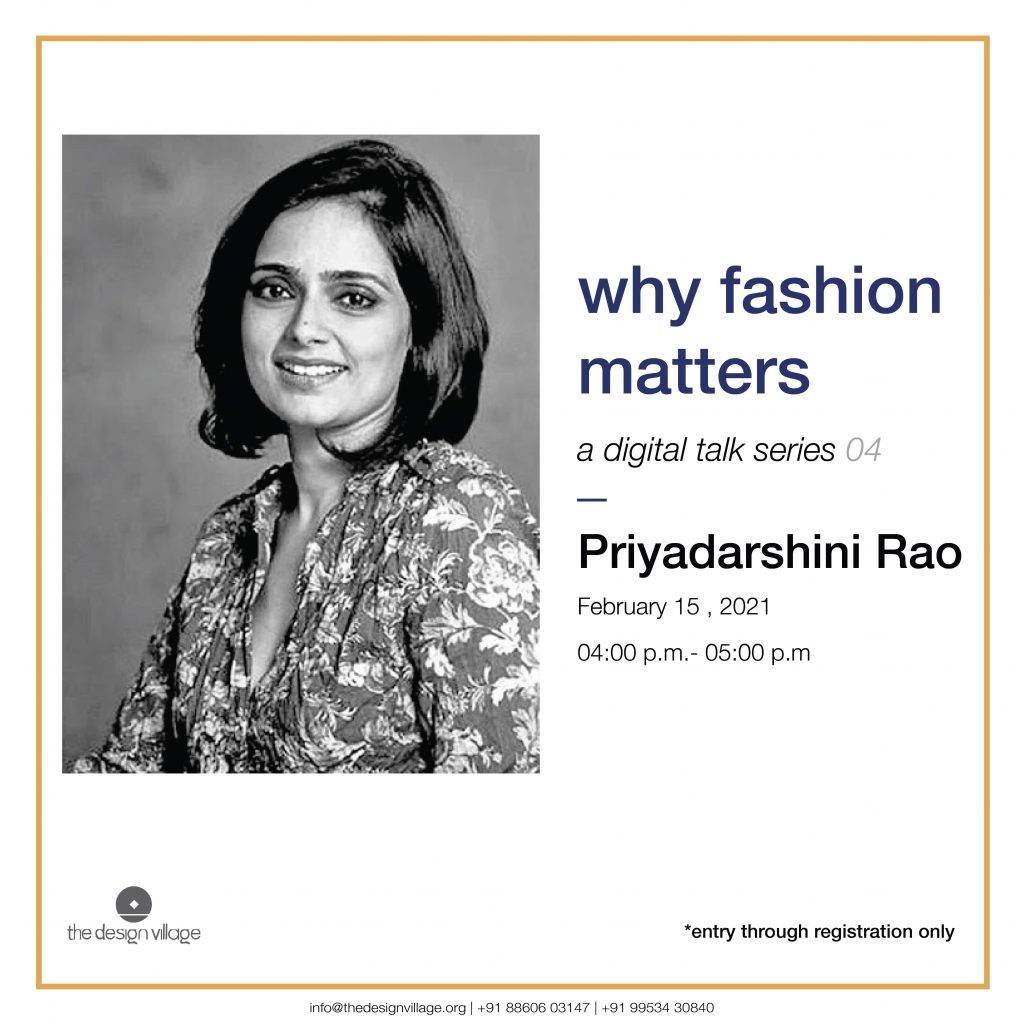 Why Fashion Matters A Digital Talk Series at TDV by Priyadarshini Rao