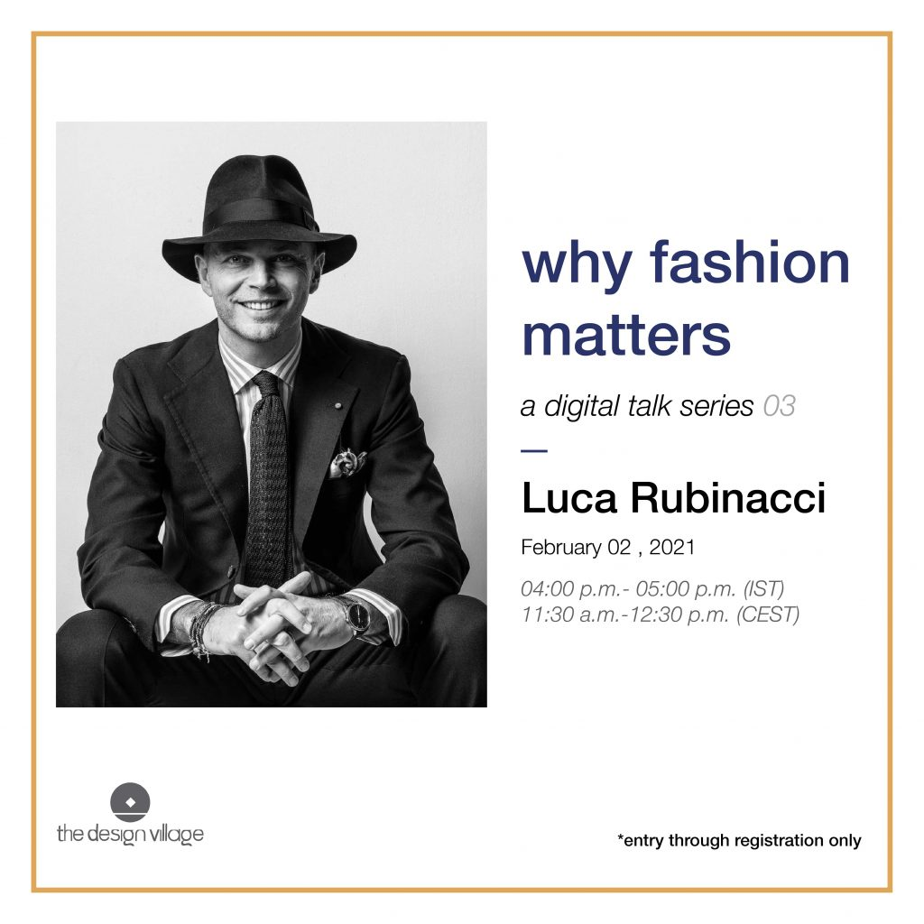 Why Fashion Matters a Digital Talk by The Design Village Luca Rubinacci
