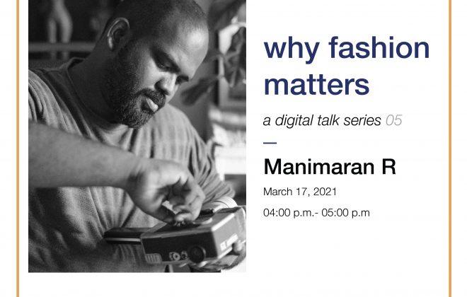 Why Fashion Matters A Digit Talk Series by Manimaran - TDV